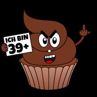 Kackcake 40. Geburtstag Spruch Ich bin 39 plus 1