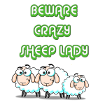 BEWARE CRAZY SHEEPLADY