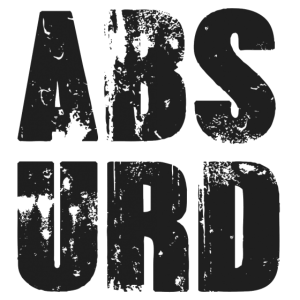 ABSURD, Geschenk, Geburtstag, Chaos, Unreal Spruch