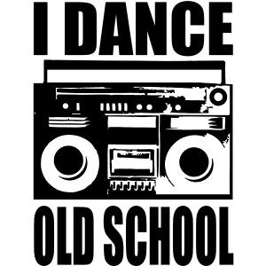 i dance old school