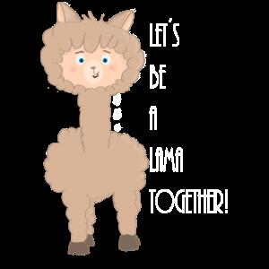 Lass uns ein Lama zusammen sein Geschenkidee