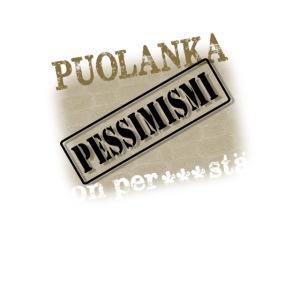 Puolanka pessimismi on