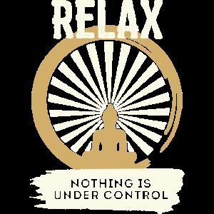 Relax nichts ist kontrollierbar