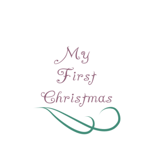Baby/ My first Christmas