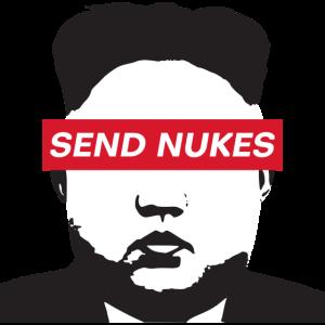 Send Nukes - Nordkorea Präsident
