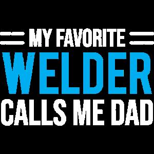 Mein Lieblingsschweißer ruft mich Vater-T-Shirt an
