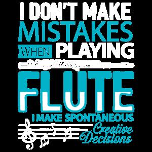 Ich mache keinen Fehler beim Spielen Flute Shirt