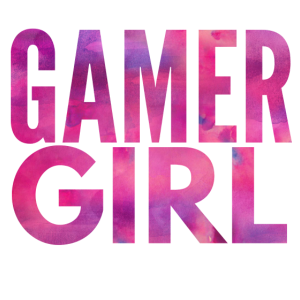 Gamergirl - Gaming Girl - Gamer Girl - Gamerin