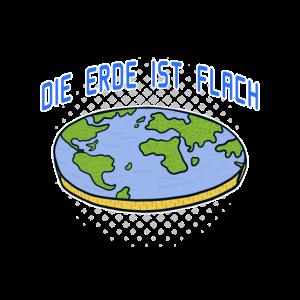 Flache Erde Verschwörungstheorie Geschenk