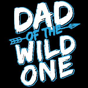 Dad Of The Wild One Daddy Papi Vater Geschenk