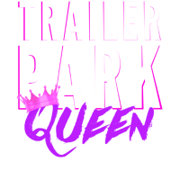 Trailer Park queen Frauen