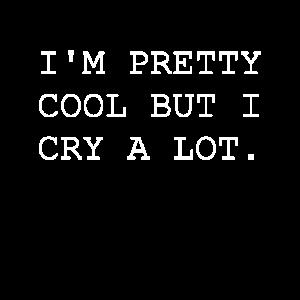 I'm pretty cool quote shirt