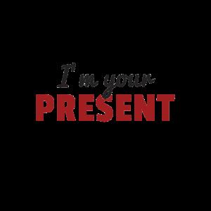 Im Your Present