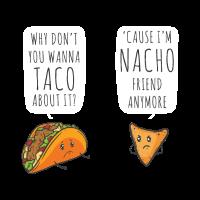 Taco 'Kampf Ich bin Nacho Freund Lustige Essen Wortspiele