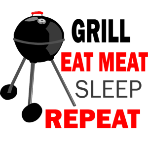 Kugelgrill grill eat meat sleep repeat