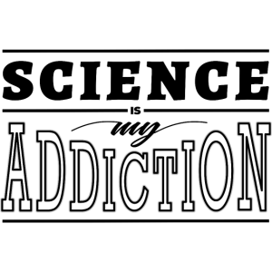 Science Addiction
