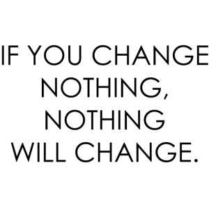 CHANGE | Motivational quote