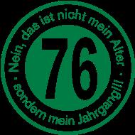 Jahrgang 1970 Geburtstagsshirt: 1976 - Jahrgang 76