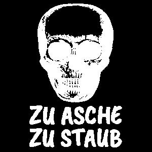 ZU ASCHE ZU STAUB