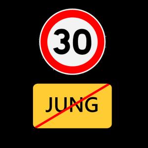30er Geburtstag Straßenschild Jung Geschenk Witzig