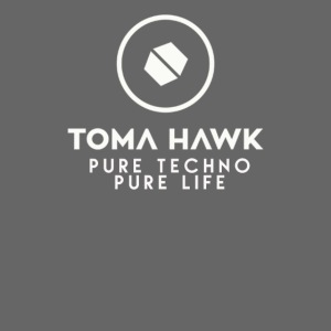 Toma Hawk - Pure Techno - Pure Life White