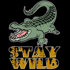 Stay Wild - Alligator