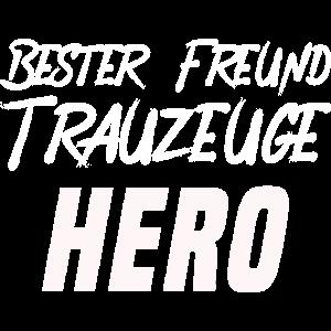 Bester Freund - Trauzeuge - Hero