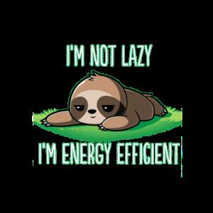 Energy Efficient. Lazy Sloth