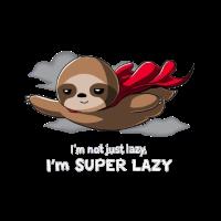 Super Man war gestern. Super Lazy Sloth