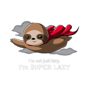 Super Man war gestern. Super Lazy Sloth
