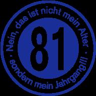 Jahrgang 1980 Geburtstagsshirt: 1981 - Jahrgang 81