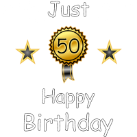 Just 50 Geburtstag. optimiert für schwarz.