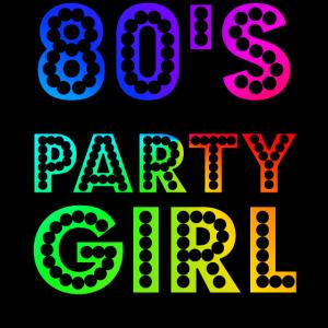 80er Party Girl lustige und süße 80er Geschenk-Design