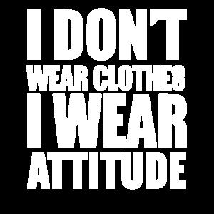 Ich trage keine Kleidung Ich trage Haltung