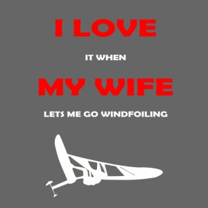 I Love my wife when...