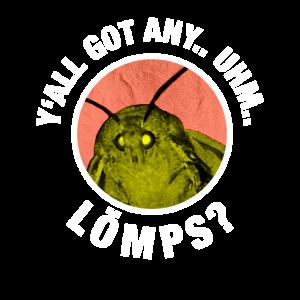 Motten Moth Lamp Meme Shirt Geschenk Lustig Lömp