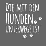 DIE MIT DEN HUNDEN UNTERWEGS IST - Hundepfoten