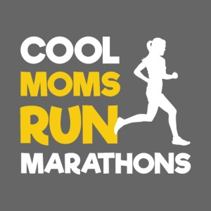 Cool Moms Run Marathons | Running Mothers
