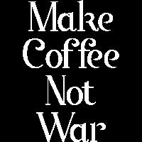 Mach Kaffee keinen Krieg