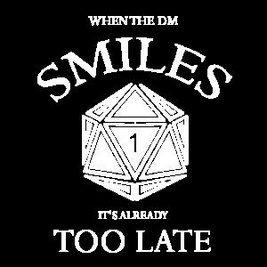 Wenn die DM lächelt, ist es schon zu spät