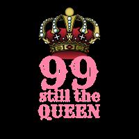 99 Geburstag und immernoch die Königing
