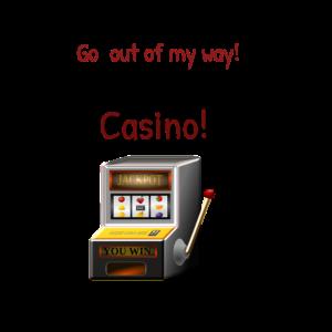 Casino spruch Glücksspiel