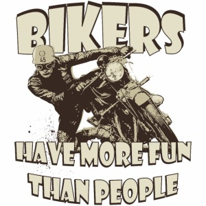 bikers have more fun than people