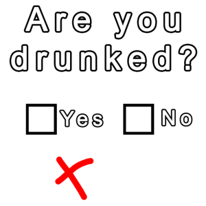 Are You Drunked ?