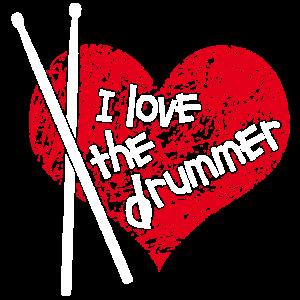 I love the Drummer - ich liebe den Schlagzeuger