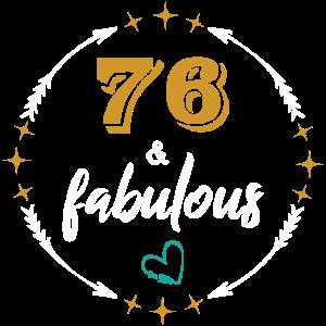 76 years & fabulous - Birthday Shirt