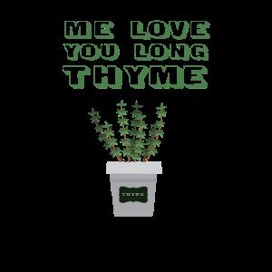 Ich liebe dich langen Thymian