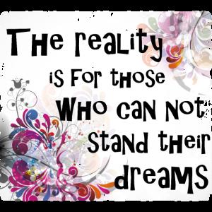 Realität und Träume