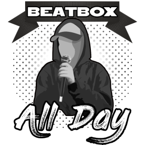 Beatbox all day