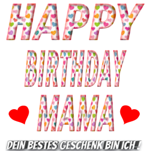 happy birthday mama geschenk Herz Bunt